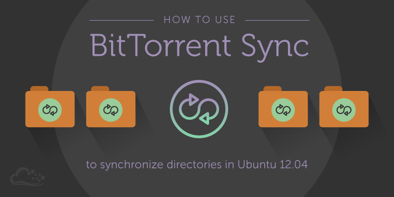 VPSMATE_Learn how to synchronize directories with BitTorrentSync